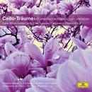 Cello-Träume - Romantische Klänge zum Verlieben (Classical Choice)/Mischa Maisky