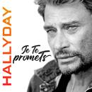 Je te promets/Johnny Hallyday