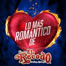 Lo Más Romántico De/Banda El Recodo De Cruz Lizárraga