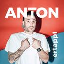 ertappt/Anton