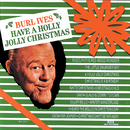 Have A Holly Jolly Christmas/Burl Ives