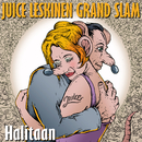 Halitaan/Juice Leskinen Grand Slam