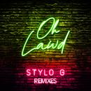 Oh Lawd (Higgo Edit)/Stylo G