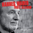 Trotz alledem – Lieder aus 50 Jahren/Hannes Wader