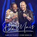 Deus É Mais (Ao Vivo) (feat. Diogo Nogueira)/Xande de Pilares
