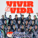 Vivir La Vida/Banda Los Recoditos