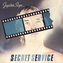Jupiter Sign/Secret Service