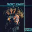 Cutting Corners/Secret Service