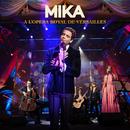 A L'OPERA ROYAL DE VERSAILLES (Live)/MIKA