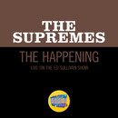 The Happening (Live On the Ed Sullivan Show, May 7, 1967)/The Supremes