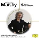 Mischa Maisky Portrait - Virtuose Cellokonzerte/Mischa Maisky