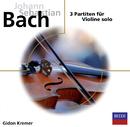 Bach, 3 Partiten für Violine solo/Gidon Kremer
