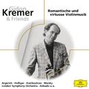 Kremer & Friends (ELO)/Gidon Kremer