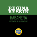 Habanera (Live On The Ed Sullivan Show, February 4, 1968)/Regina Resnik