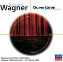Wagner: Ouvertüren und Orchesterszenen/Chicago Symphony Orchestra, Wiener Philharmoniker, Sir Georg Solti