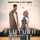 Fluturii (Adrian Funk & OLiX Remix) (feat. Jo)/Liviu Teodorescu