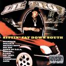 Sittin' Fat Down South/Lil' Troy