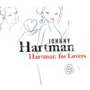 Hartman For Lovers/Johnny Hartman