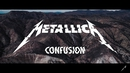 Confusion/Metallica