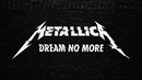 Dream No More/Metallica