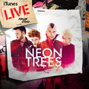 iTunes Live from SoHo/Neon Trees
