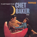 Chet Baker Sings: It Could Happen To You/チェット・ベイカー