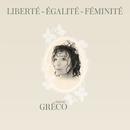 Liberté, égalité, féminité/Juliette Gréco