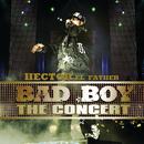 Bad Boy The Concert/Héctor El Father