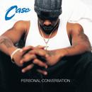 Personal Conversation/Case