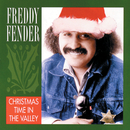 Christmas Time In The Valley/Freddy Fender