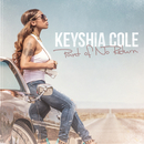 Point Of No Return/Keyshia Cole