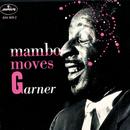 Mambo Moves Garner/Erroll Garner