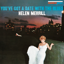 You've Got A Date With The Blues/Helen Merrill