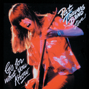 Pat Travers Band...Live! Go For What You Know/Pat Travers
