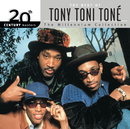 20th Century Masters: The Millennium Collection: Best Of Tony! Toni! Tone!/Tony! Toni! Toné!