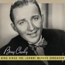 Bing Sings The Johnny Mercer Songbook/Bing Crosby