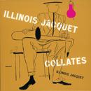 Illinois Jacquet Collates/Illinois Jacquet