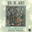 Greenhouse/Yellowjackets