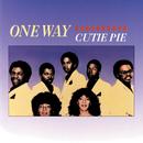 Cutie Pie/One Way