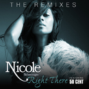 Right There (The Remixes) (feat. 50 Cent)/Nicole Scherzinger