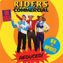 Riders Go Commercial/Riders In The Sky