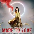 Made To Love (feat. Ronnie Wood, Gina Martin, Dr. Shola Mos-Shogbamimu)/Imelda May