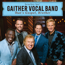 I Just Feel Like Something Good Is About To Happen/Gaither Vocal Band