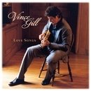 Love Songs/Vince Gill