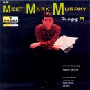 Meet Mark Murphy/Mark Murphy