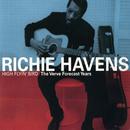 High Flyin' Bird / The Verve Forecast Years/Richie Havens