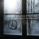 A New Thought For Christmas (Exclusive Edition)/Melissa Etheridge