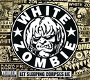 Let Sleeping Corpses Lie/White Zombie