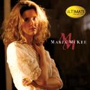 Ultimate Collection:  Maria McKee/Maria McKee