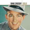 Gold/Bing Crosby